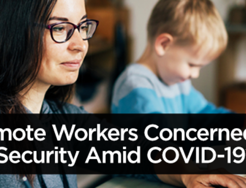 Are Remote Workers Concerned About Data Security Amid COVID-19? They Should Be