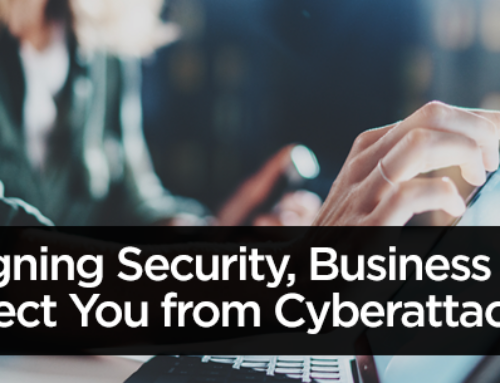 Report: Aligning Security, Business Can Better Protect You from Cyberattacks