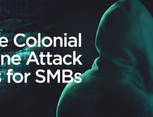 What the Colonial Pipeline Attack Means for SMBs